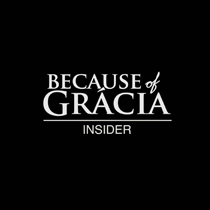 Because of Gracia Insider